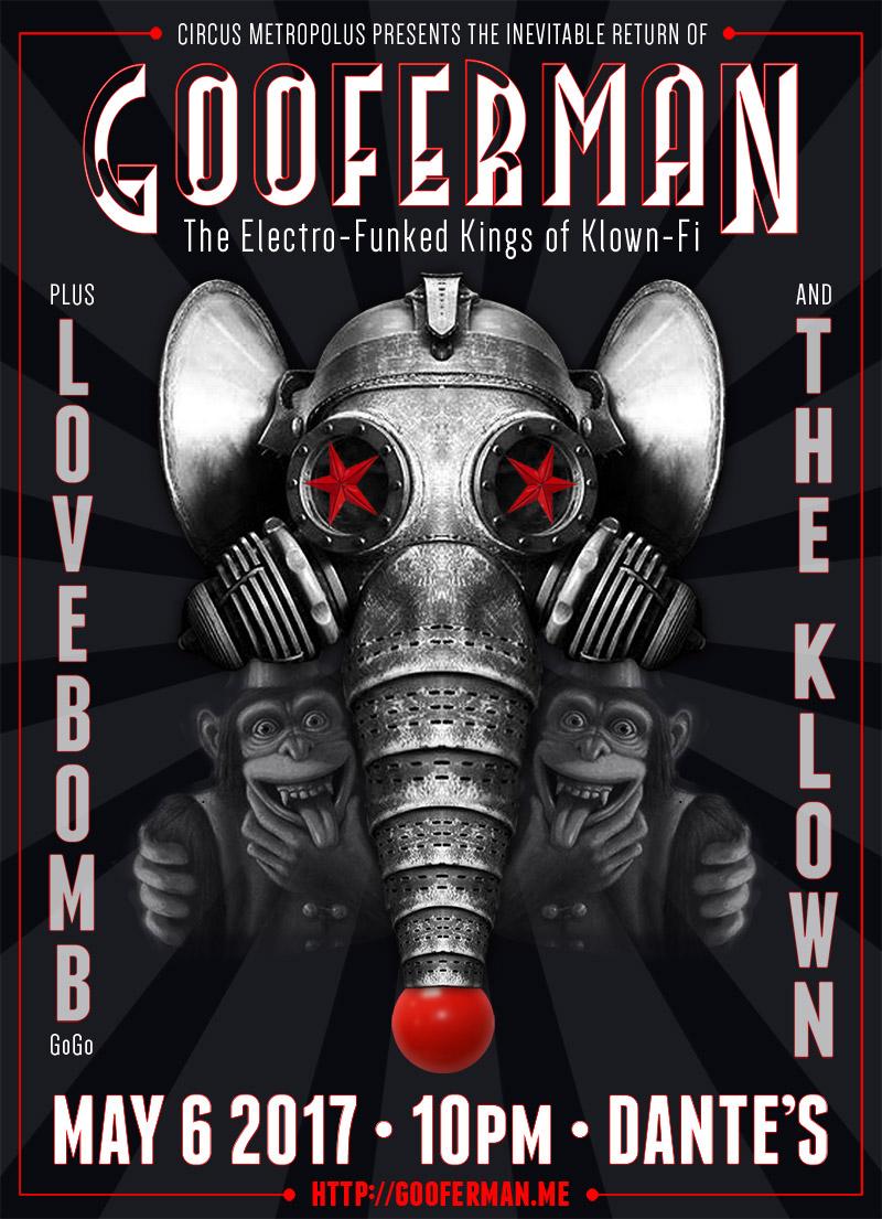 Gooferman, LoveBomb Go-Go & The Klown - May 6, 2017 - Dante's in Portland, OR