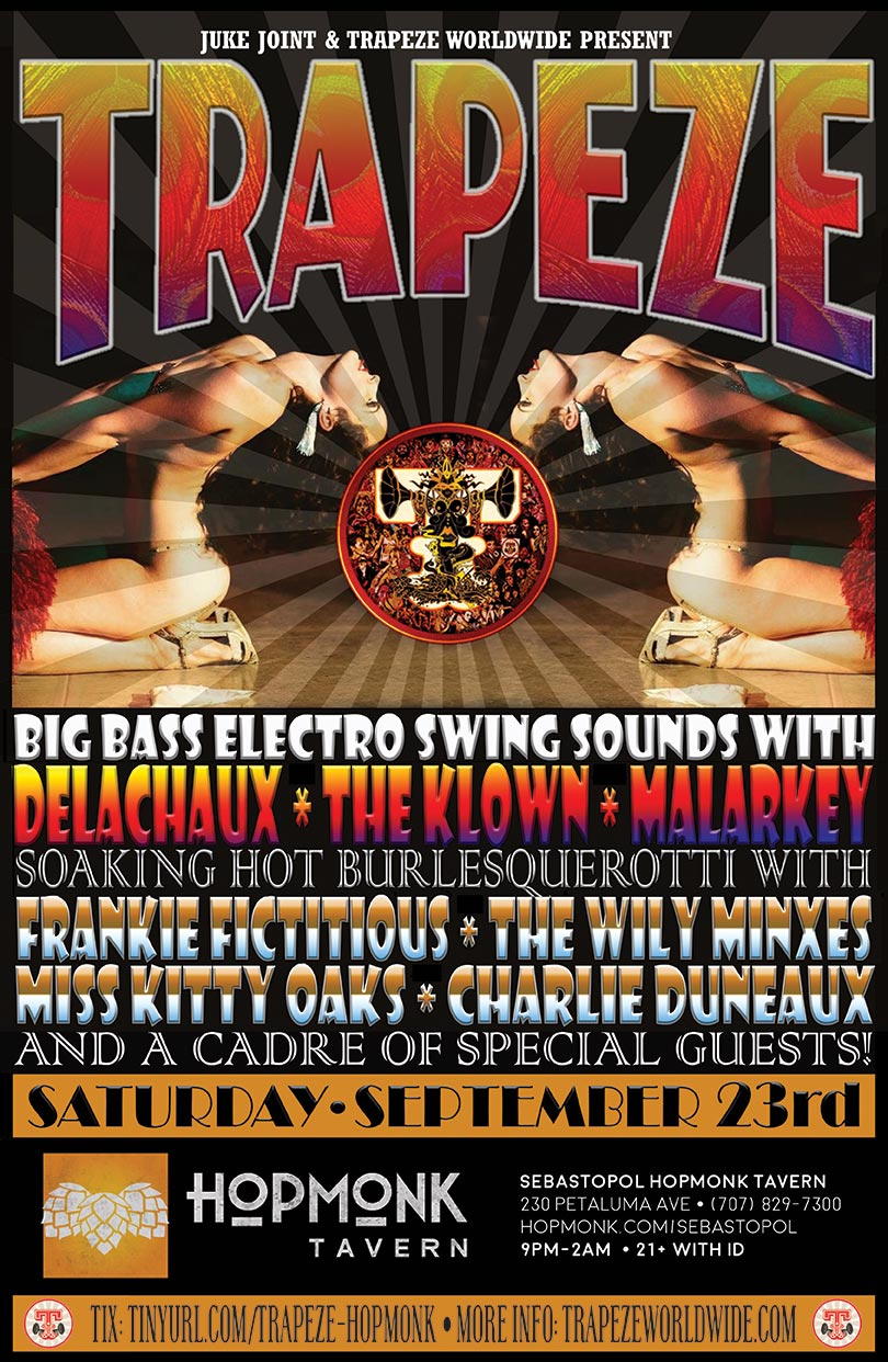 The Klown DJs at Trapeze Worldwide - September 23, 2017 - Hopmonk Tavern in Sebastopol, California