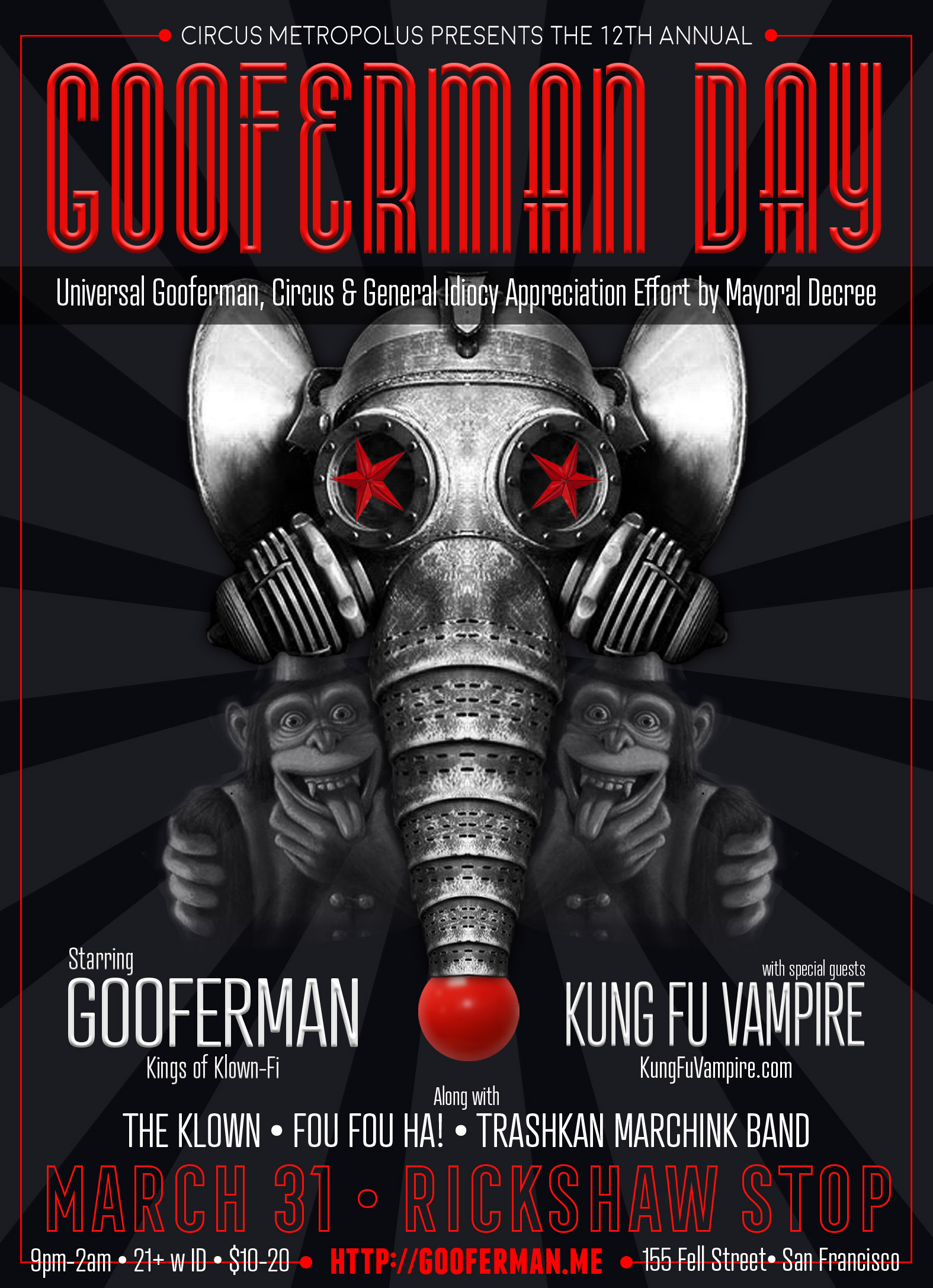 Circus Metropolus presents the 12th Annual Gooferman Day celebration, starring Gooferman, The Klown, Fou Fou Ha!, TrashKan Marchink Band, and utter Special Guests - Saturday, March 31, 2018 - Rickshaw Stop in San Francisco