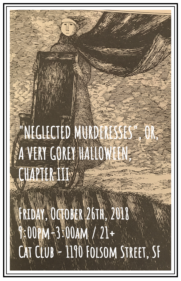 The Klown - DJ set at 'Neglected Murderesses: A Very Gorey Halloween, Chapter III' - Friday, October 26, 2018 - Cat Club in San Francisco