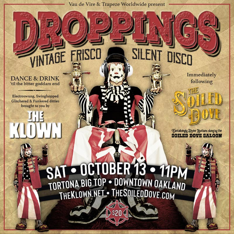 The Klown hosts / DJs 'Droppings - Vintage Frisco Silent Disco' - Saturday, October 13, 2018, 11pm - Tortona Big Top in Oakland