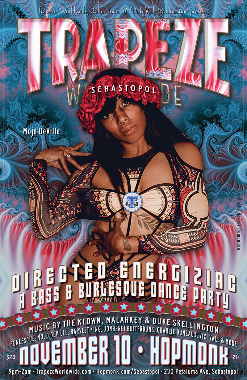 Trapeze Worldwide & Juke Joint present TrapezeSEB: Directed Energiziac - November 10, 2018 - Hopmonk Tavern in Sebastopol, California