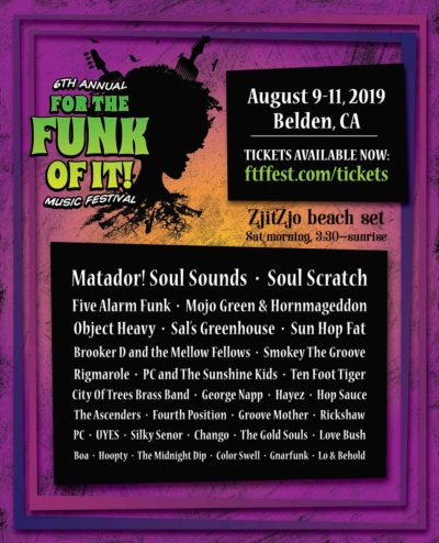 ZjitZjo performs at For The Funk Of It Festival - Saturday, Aug 10, 2019 - Belden Town, California