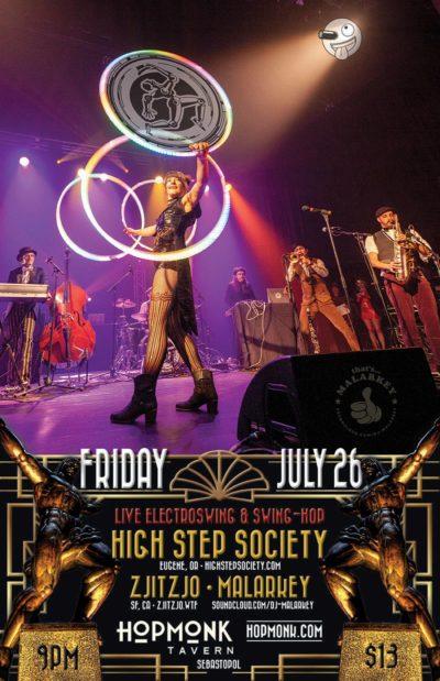 High Step Society, ZjitZjo & Malarkey at Hopmonk Tavern in Sesbastopol California - Friday, July 26, 2019, 9pm - $13