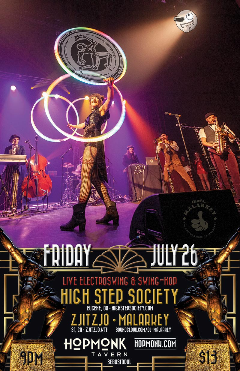 High Step Society, ZjitZjo & Malarkey at Hopmonk Tavern in Sesbastopol California - Friday, July 26, 2019, 9pm - $13