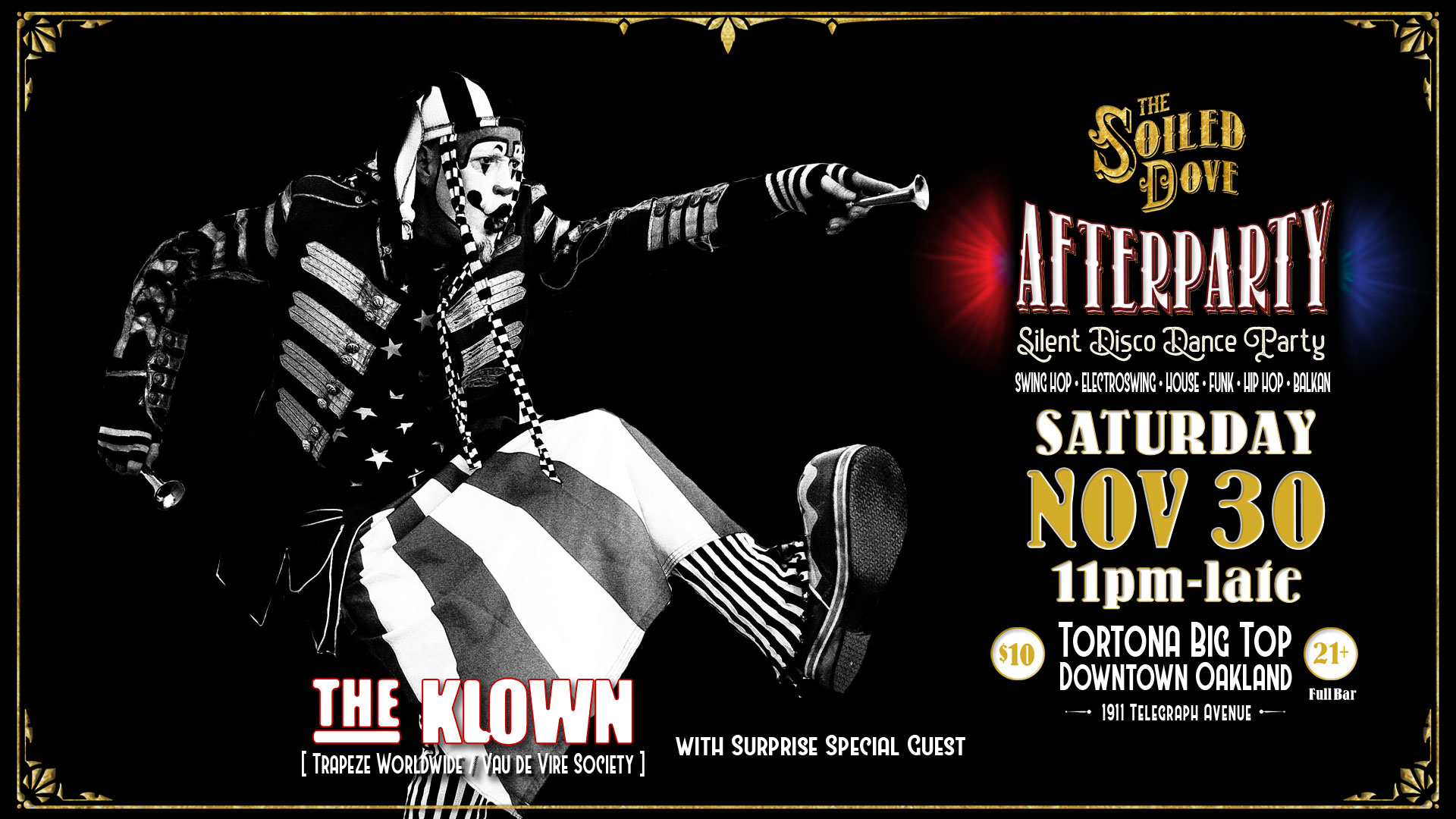 The Klown DJ residency at The Soiled Dove Silent Disco Afterparty - Saturday, November 30, 2019 - Tortona Big Top in Oakland, California